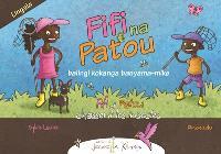 Fifi et Patou. Volume 1, Fifi na Patou balingi kokanga banyama-mike = Fifi et Patou chassent les insectes