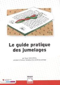 Le guide pratique des jumelages