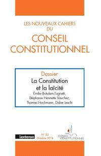 Nouveaux cahiers du Conseil constitutionnel (Les). n° 53, La Constitution et la laïcité