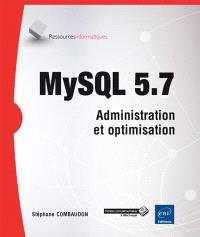MySQL 5.7 : administration et optimisation