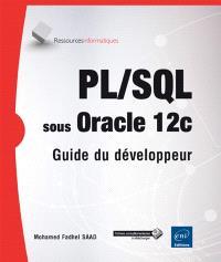 PL-SQL sous Oracle 12c : guide du développeur