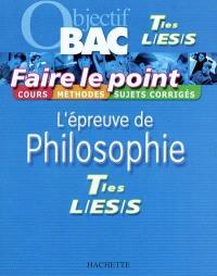 L'épreuve de philosophie, terminales L, ES, S : cours, méthodes, sujets corrigés