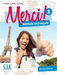 Merci ! méthode de français 1 : niveau CECR A1