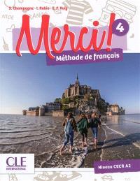 Merci ! méthode de français 4 : niveau CECR A2