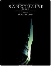 Sanctuaire redux. Volume 4, In Hell We Trust