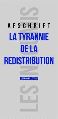 La tyrannie de la redistribution