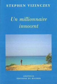 Un millionnaire innocent