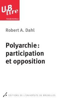 Polyarchie : participation et opposition