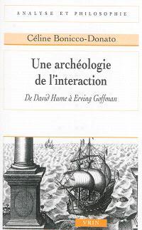 Une archéologie de l'interaction : de David Hume à Erving Goffman