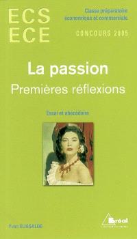 La passion : premières réflexions