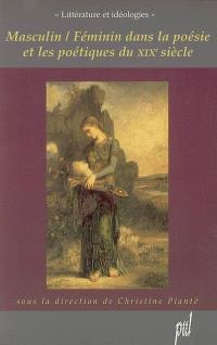 Masculin-féminin dans la poésie et les poétiques du XIXe siècle