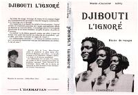 Djibouti l'ignoré : récits de voyage