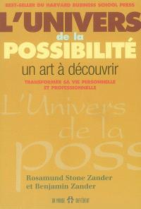 L'univers de la possibilité  : un art à découvrir