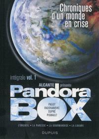Pandora box : intégrale. Volume 1, Chroniques d'un monde en crise