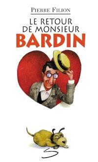 Le Retour de monsieur Bardin