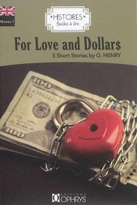 For love and dollars : 5 short stories