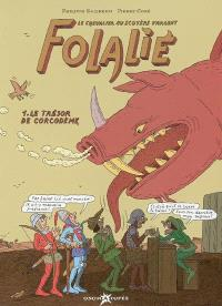 Folalié : le chevalier au scotère d'argent. Volume 1, Le trésor de Corcodème