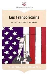 Les Francoricains  : chroniques d'une fin de siècle