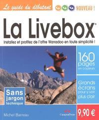 La Livebox : installez et profitez de l'offre Wanadoo en toute simplicité !