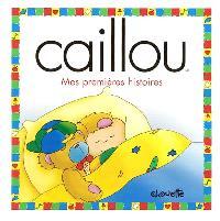 Caillou  : Mes premières histoires