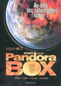 Pandora box : intégrale. Volume 2, Au-delà des catastrophes, l'espoir ?