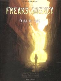 Freaks agency. Volume 1, Celui du sang