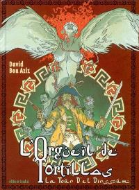 L'orgueil de Tortillas. Volume 1, La tour d'El Dirssoum