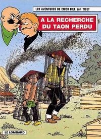 Les aventures de Chick Bill. Volume 62, A la recherche du taon perdu