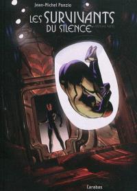 Les survivants du silence. Volume 1, L'éclaireur