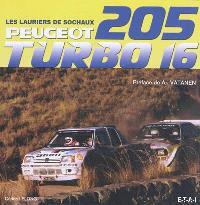 Peugeot 205 Turbo 16 : les lauriers de Sochaux