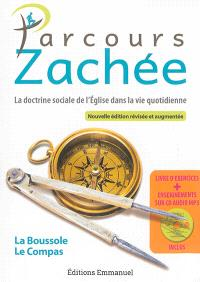 Parcours Zachée : la doctrine sociale de l'Eglise dans la vie quotidienne