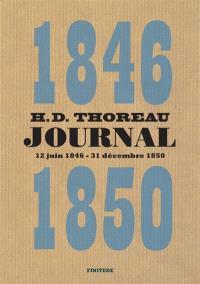 Journal. Volume 4, 12 juin 1846-31 décembre 1850