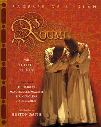 Roumi par le texte et l'image : sagesse de l'islam