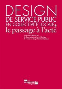 Design de service public en collectivité locale : le passage à l'acte