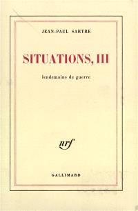 Situations. Volume 3, Lendemains de guerre