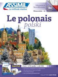 Le polonais : superpack : débutants & faux-débutants, niveau atteint B2