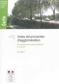 Voies structurantes d'agglomération : conception des artères urbaines à 70 km-h