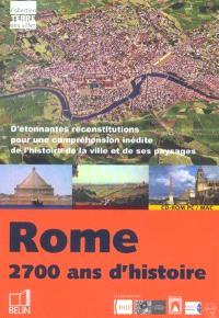 Rome : 2.700 ans d'histoire