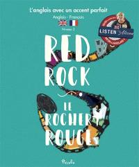 Red rock = Le rocher rouge