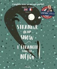 Stranger in the snow = L'étranger dans la neige