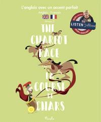 The chariot race = La course de chars