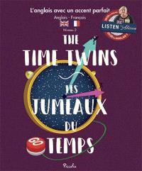 The time twins = Les jumeaux du temps