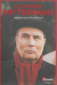 Le dossier Mitterrand