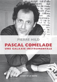 Pascal Comelade : une galaxie instrumentale