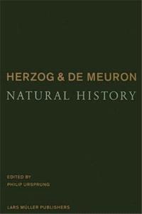 Herzog et de Meuron : natural history