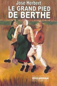Le grand pied de Berthe