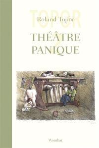 Théâtre panique. Volume 2