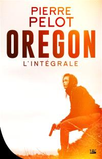 Oregon : intégrale