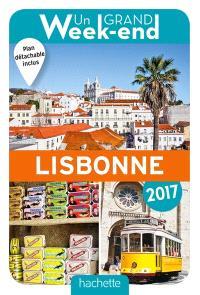 Un grand week-end à Lisbonne : 2017