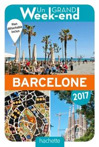 Un grand week-end à Barcelone : 2017